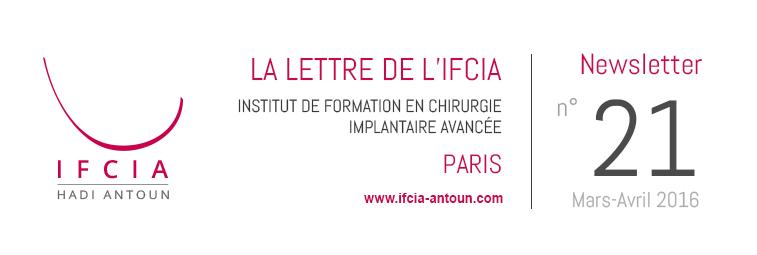 La Lettre de l'IFCIA - Dr Hadi Antoun, Paris - Mars-Avril 2016